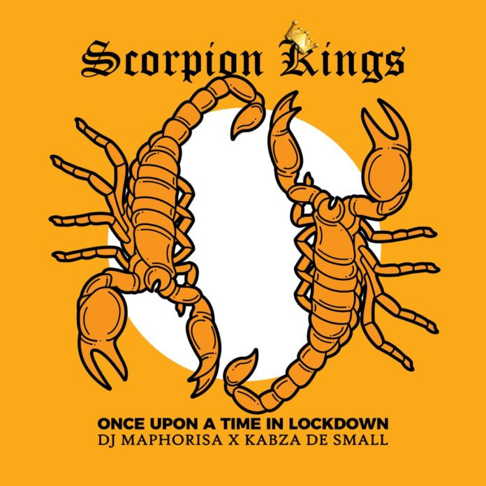 DJ Maphorisa & Kabza De Small – Scorpion Kings Live 2 (Once Upon A Time In Lockdown) (ÁLBUM) 2020