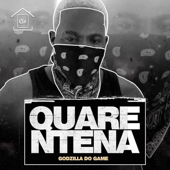 Godzila Do Game - Quarentena download mp3