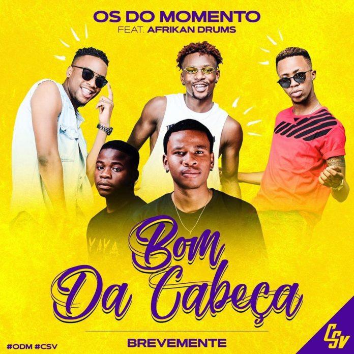 Os do Momento feat. Afrikan Drums - Bom da Cabeça 2020