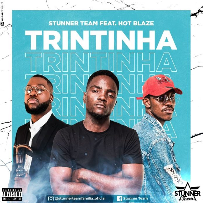 Stunner Team - Trintinha (feat. Hot Blaze)