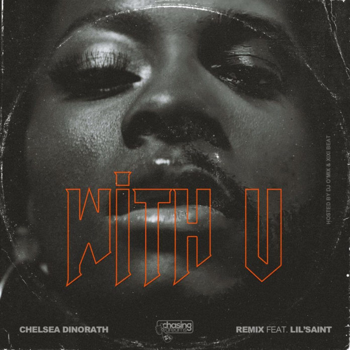 Chelsea Dinorath - With U, Part. II (feat. Lil Saint)
