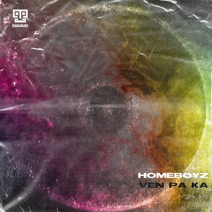 Homeboyz - Ven Pa Ka