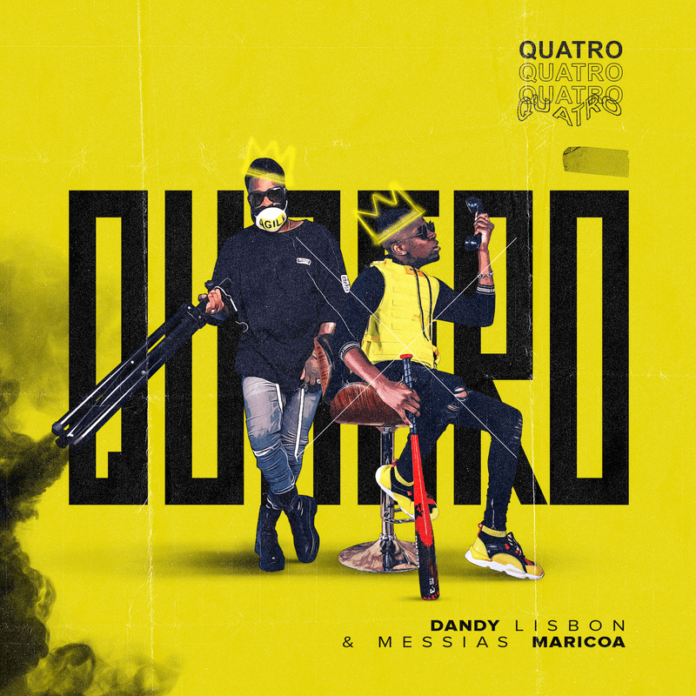 Messias Maricoa - Quatro (feat. Dandy Lisbon) 2020