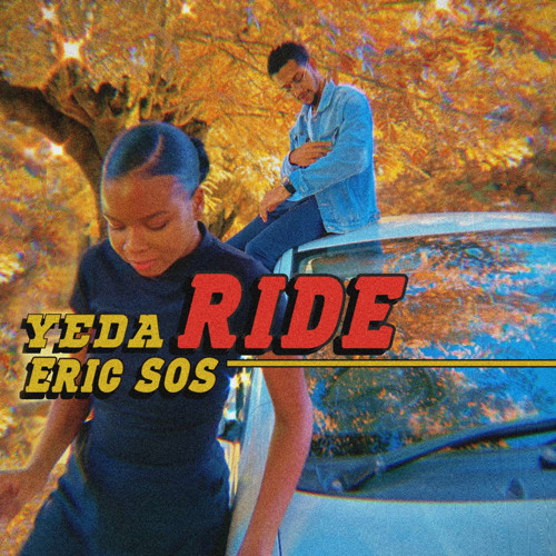 Yeda - Ride (feat. Eric SOS)