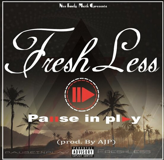 Fresh Less - Pause In Play