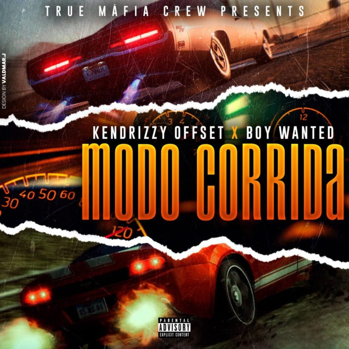 Kendrizzy Offset- Modo Corrida (Feat. Boy Wanted)