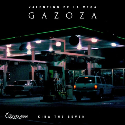Valentino De La Vega feat. KIba The Seven - Gazoza (Mix & Mastering by MESS)