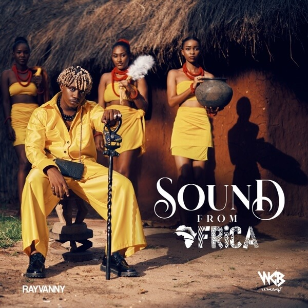 Rayvanny - Sound from Africa (feat. Jah Prayzah)