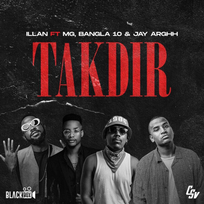Illan Feat. Boy MG, Bangla10 & Jay Arghh - Takdir