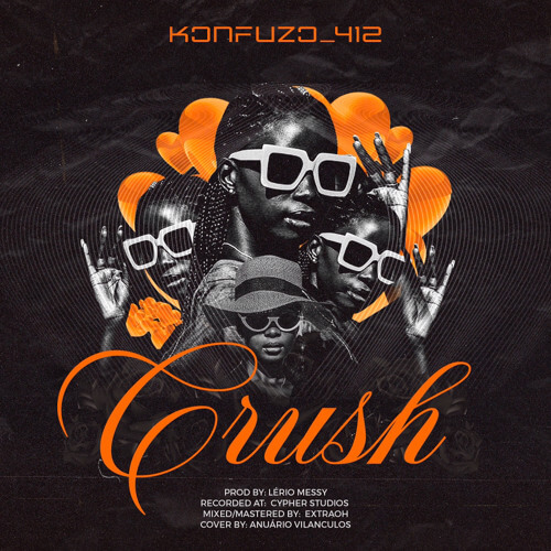 Konfuzo 412 - Crush