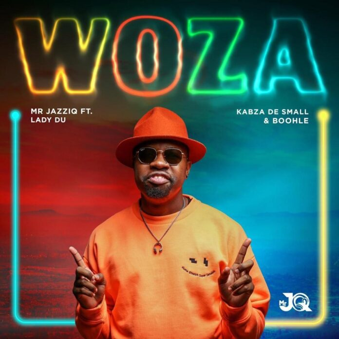 Mr JazziQ - Woza (feat. Kabza De Small, Boohle & Lady Du)