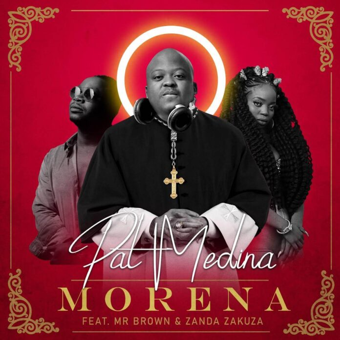 Pat Medina - Morena (feat. Mr Brown & Zanda Zakuza)